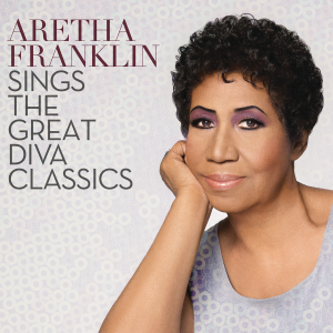 Aretha Franklin Sings the Gread Diva Classics