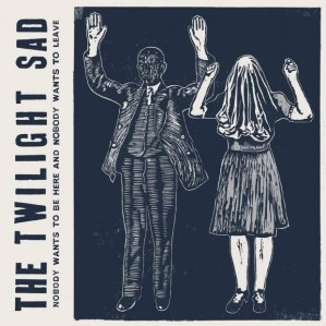 The_Twilight_Sad_-_Nobody_Wants