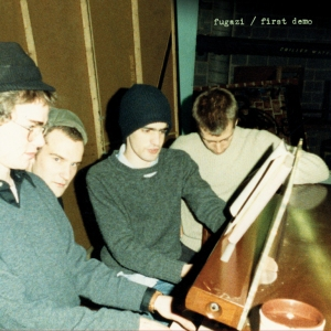 "Fugazi ""First Demo"" out today on Dischord Records"