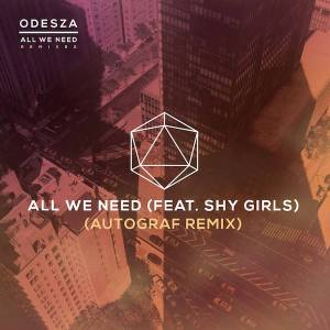 All we need odesza