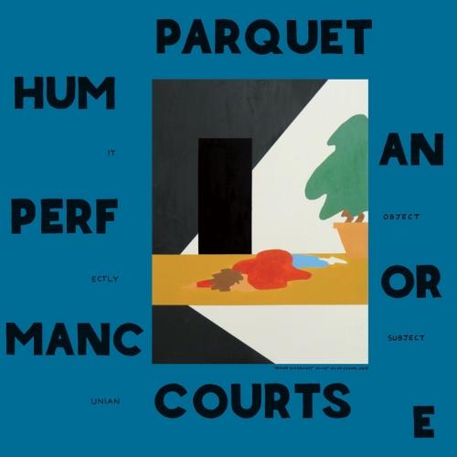Parquet Courts HumanPerf_1